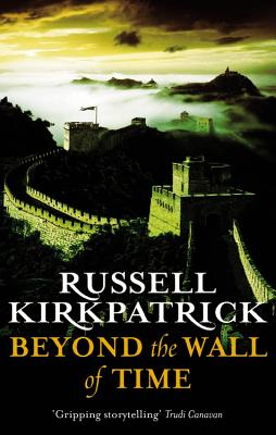 Beyond the Wall of Time By Kirkpatrick, Russell
